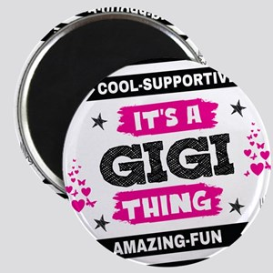 It's A Gigi Thing Magnets