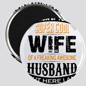 Super Cool Wife Of A Freaking Awesome Husband Magn