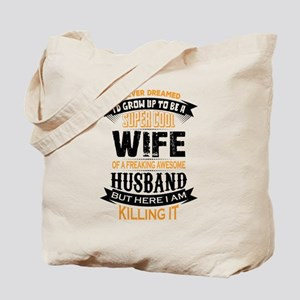Super Cool Wife Of A Freaking Awesome Husband Tote
