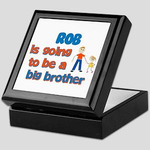 Rob - Going to be Big Brother Keepsake Box