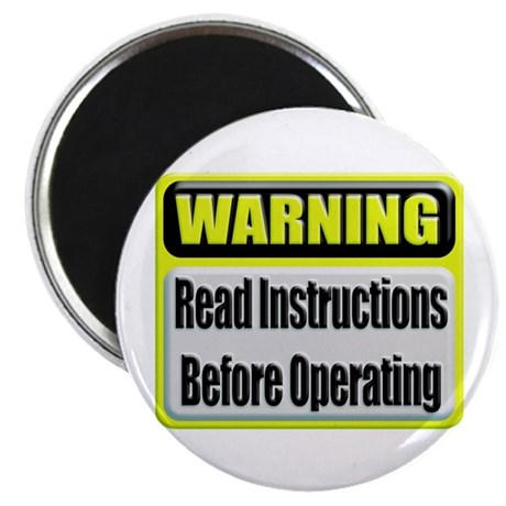Read Instructions First Magnet