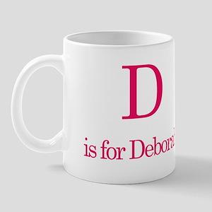 D is for Deborah Mug