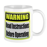 Read Instructions First Coffee Mug