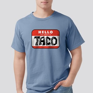 Hello My Name is Taco Mens Comfort Colors Shirt
