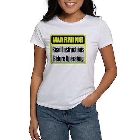 Read Instructions First Women's T-Shirt