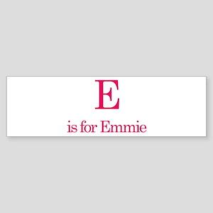E is for Emmie Bumper Sticker