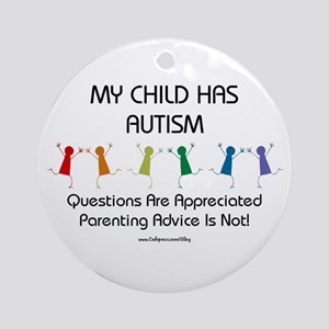 My Child Has Autism Ornament (Round)
