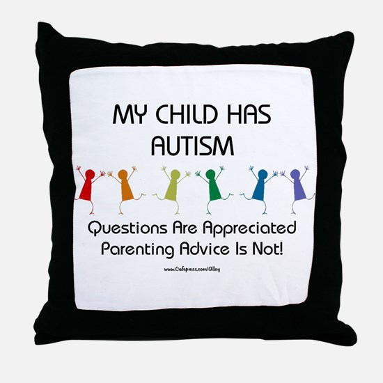 My Child Has Autism Throw Pillow