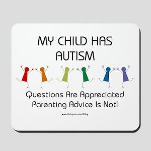 My Child Has Autism Mousepad
