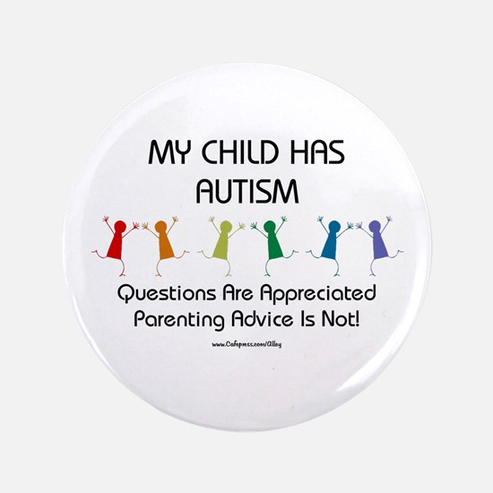 """My Child Has Autism 3.5"""" Button (100 pack)"""