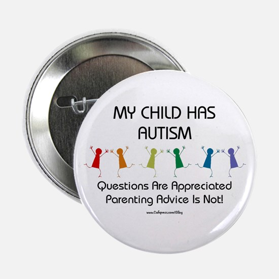"My Child Has Autism 2.25"" Button"