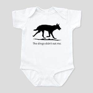 Dingo didn't eat me Infant Bodysuit