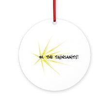 Twinsanity - Ornament (Round)
