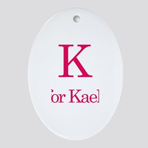 K is for Kaelyn Oval Ornament