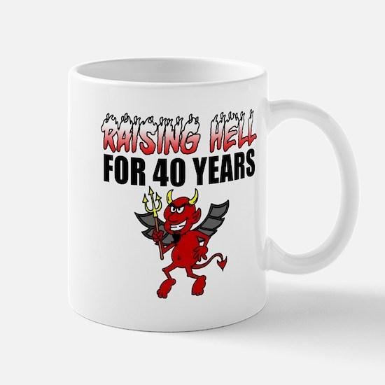 Raising Hell For 40 Years Mugs