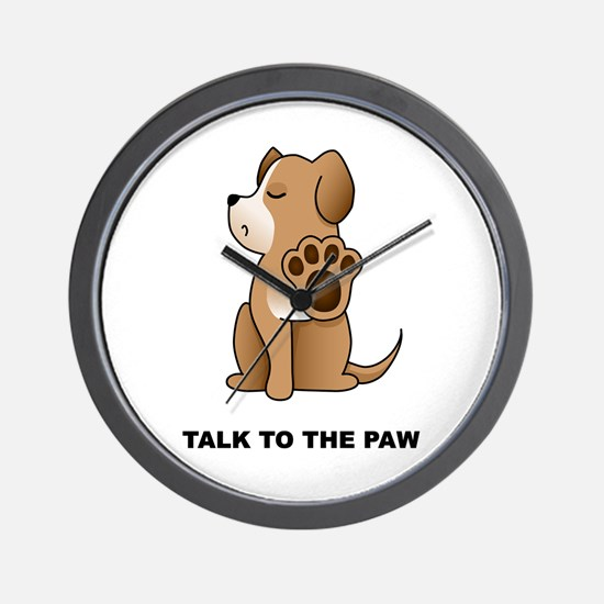 Talk To The Paw Wall Clock