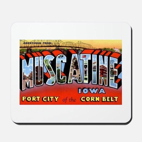 Muscatine Iowa Greetings Mousepad