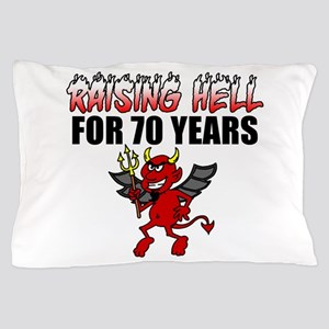 Raising Hell For 70 Years Pillow Case