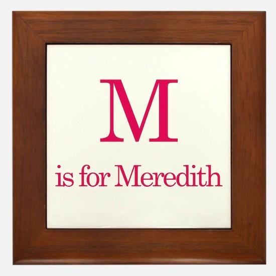 M is for Meredith Framed Tile