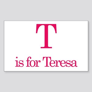 T is for Teresa Rectangle Sticker