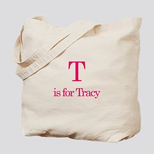 T is for Tracy Tote Bag