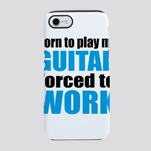Born to play my guitar force iPhone 8/7 Tough Case
