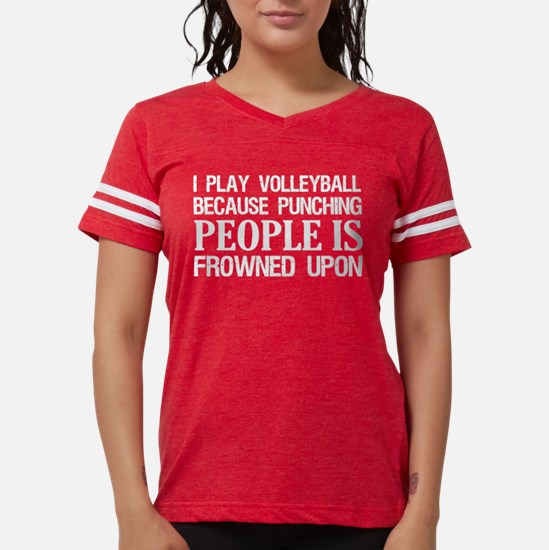 I Play Volleyball Punching People Is Frown T-Shirt