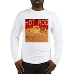 HOT ROD CITY Long Sleeve T-Shirt