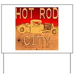 HOT ROD CITY Yard Sign