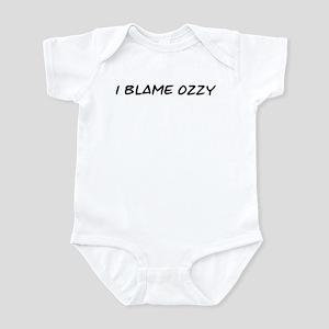 I Blame Ozzy Infant Bodysuit