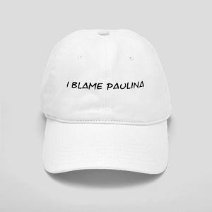 I Blame Paulina Cap