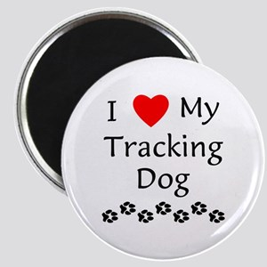 I Love My Tracking Dog Magnet