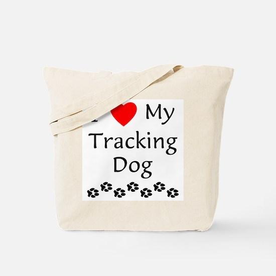 I Love My Tracking Dog Tote Bag