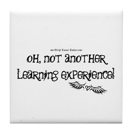 Learning Experience Tile Coaster