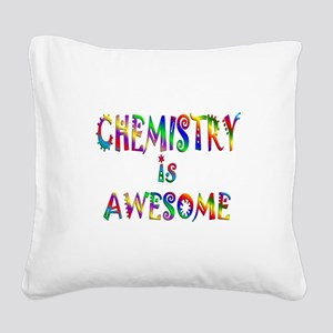 Chemistry is Awesome Square Canvas Pillow