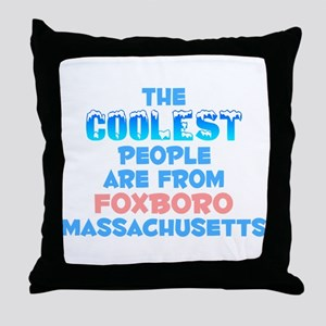 Coolest: Foxboro, MA Throw Pillow