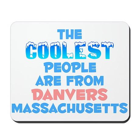 Coolest: Danvers, MA Mousepad
