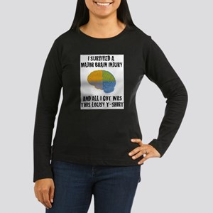 I Survived a Major Brain Inju Long Sleeve T-Shirt