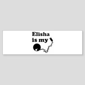 Ball and Chain: Elisha Bumper Sticker