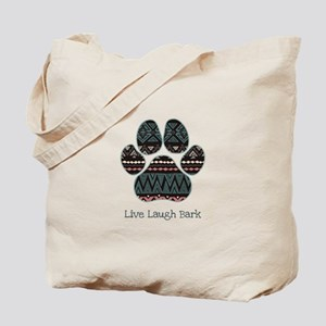 Live Laugh Bark Tote Bag