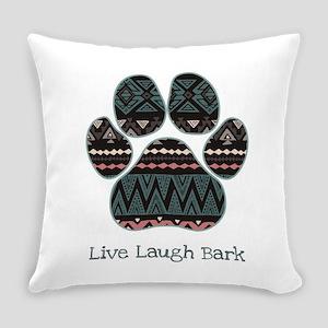 Live Laugh Bark Everyday Pillow