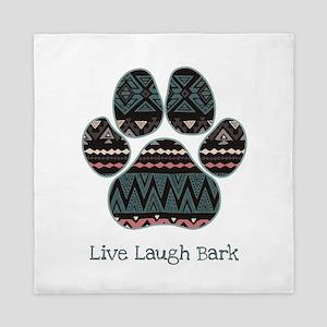 Live Laugh Bark Queen Duvet