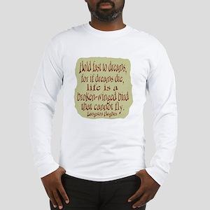 Hughes--Dreams Long Sleeve T-Shirt