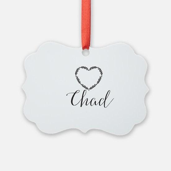 Chad Ornament