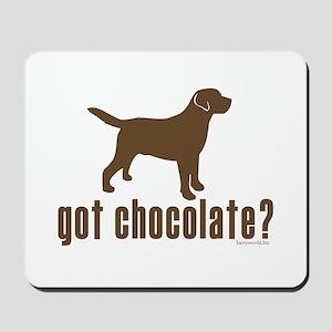 got chocolate lab? Mousepad