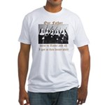 Our Father Fitted T-Shirt