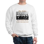 Our Father Sweatshirt
