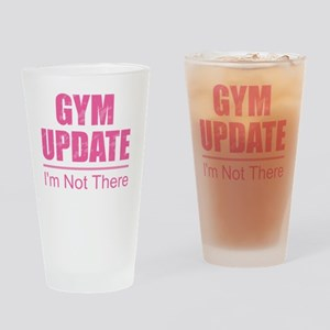 Gym Update - I'm Not There Drinking Glass