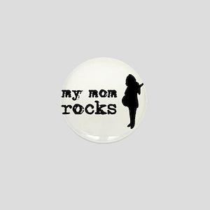 MY MOM ROCKS Mini Button
