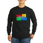 GTA Made Me Do It! Long Sleeve Dark T-Shirt